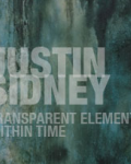 Justin Sidney:Transparent Elements within Time