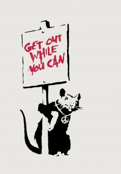 Banksy:Get out While You Can